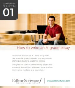 A free essay guide – how to write an A Grade essay + StyleWriter 4